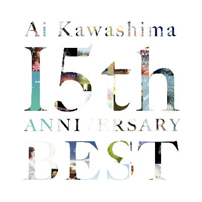 川嶋あい 15th Anniversary BEST